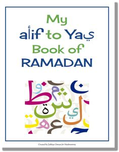 My Alif to Yaa Book of Ramadan for kids, only on muslimommy.com