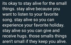 This's not bts rlated things but tis one sent by an army.Why we don't just stay alive bcos a smallthings that precious to us?Since 2 yrs ago,i realized that i hv to stay alive bcos i still want to do so many things in my life.I wnt to listen to my favsong,spend time w/ the ppl i love,& exprnce the good moments that i wish to come.Even tho now you're just having the bad moment comes but blieve me that happy life will meet you after all the tired day you've been through. No One Cares, Bts Quotes, When You Realize, Staying Alive, Listening To You, Some Words, Its Okay, Happy Life, Patience