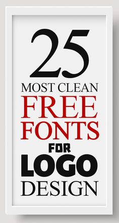 25 Most Clean Free Fonts For Logos - Education interests Best Fonts For Logos, Free Typography Fonts, Best Free Fonts, Great Logos, Cool Fonts, Education Logo, Printable Letters, Photoshop Tips, Art Logo