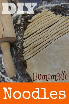 DIY Homemade Noodles!  PERFECT for Homemade Chicken Noodle Soup. You can't buy noodles like these in the store!