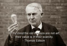 Wise Motivational Photoquotes : Wise and Famous Quotes of Thomas Edison
