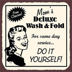 Mom's Deluxe Wash & Fold Do It Yourself Laundry Room Cleaning Vintage Metal Art Wall Decor Retro Tin Sign