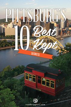 I've already been here (lived there) but want to go back! and it's spelled PITTSBURGH!
