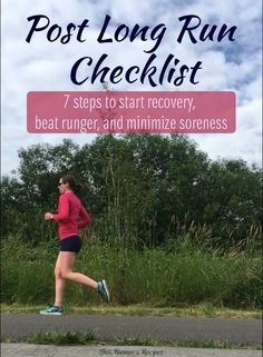 Training for a marathon or half marathon? Make the most of your run by following the right steps for recovery, by following this post long run checklist.