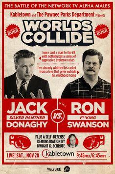 Fight of the century!  My money's on Ron F'ing Swanson.