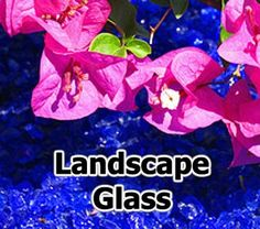 thinking of glass flower beds instead of stone