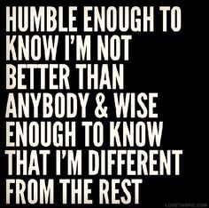 Different From the Rest quotes life wise better rest different enough instagram instagram pictures instagram graphics humble