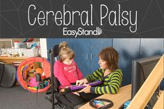 Life with Cerebral Palsy: success stories, challenges and resources for kids and adults living with CP.
