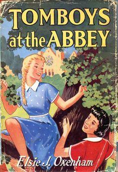 1950s Elsie J Oxenham- Tomboys at the Abbey