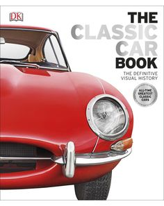 From the Chevrolet Bel Air to the Ferrari Testarossa, The Classic Car Book showcases the most important and iconic classic cars from every decade