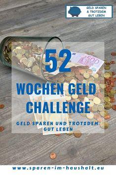 Die 52 Wochen Geld Challenge – Finance tips, saving money, budgeting planner Budget Planer, Money From Home, Online Jobs, Extra Money, Saving Money, Finance, Challenges, Organization, Recycling