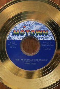 Ain't No Mountain High Enough - Diana Ross; Motown-Gold