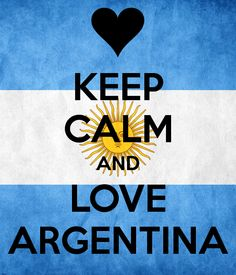Keep Calm And Love Argentina Grumpy Cat Meme, My Roots, Keep Calm And Love, Like Me, History, Argentina Food, Mendoza, Messi, Paradise