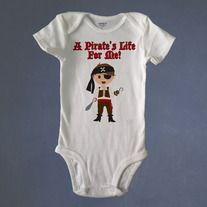 A Pirate's Life For Me, Boy Pirate, Baby Bodysuit or Toddler Tee.   Custom Made to Order using Carter's brand bodysuits and Rabbit Skins Toddler Tees.  NOTE: THE TODDLER TEES ARE CUT SMALL. ORDER ONE SIZE LARGER THAN USUAL.  Visit us also at RetroBabyWear.com.
