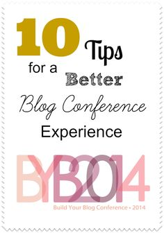 10 Tips For a Better Blog Conference Experience