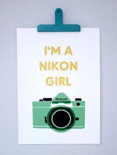 I'm a Nikon Girl large print by mrseliotbooks on Etsy