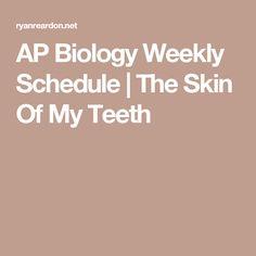 AP Biology Weekly Schedule | The Skin Of My Teeth Biology Classroom, Biology Teacher, Ap Biology, Teaching Biology, Classroom Resources, Teaching Resources, Teaching Ideas, Teacher Toolkit, Teacher Websites