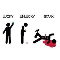 Stark luck