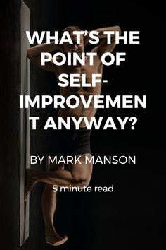 The ultimate goal of self-improvement can be paradoxically self-defeating. This is what healthy self-improvement looks like.