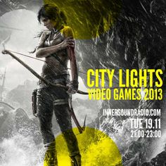 City Lights_Video Games Edition_InnersoundRadio_19 November