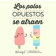 Los #polos opuestos se #atraen