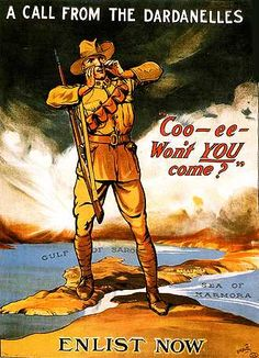 Churchill Speech in Dundee: 'Through the Dardanelles Lies the Shortest Path to Peace.' Pictured - An Australian recruiting poster, 1915.