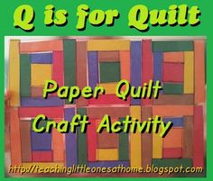 Paper Quilt Craft Activity. Great for a Q activity or just for fun!