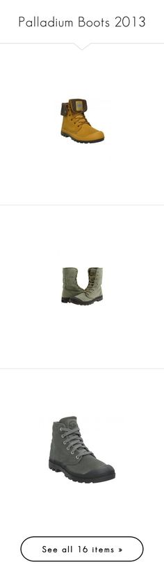"""""""Palladium Boots 2013"""" by scarycanary-clothing ❤ liked on Polyvore featuring shoes, boots, waterproof leather shoes, real leather shoes, water proof boots, gold leather boots, waterproof footwear, olive green boots, green military boots and olive shoes"""