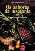 Os sabores da lusofonia: encontros de cultura. -   by Cherie Hamilton  This collection encompasses 223 recipies from the Portuguese-speaking world and has a bilingual index. It includes dishes such as Grilled Chicken African Style from Mozambique, Shrimp Couscous from Brazil, and Coconut Pudding from Timor and menues for religious holidays and festive occasions.