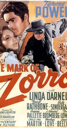 Directed by Rouben Mamoulian.  With Tyrone Power, Linda Darnell, Basil Rathbone, Gale Sondergaard. A young aristocrat must masquerade as a fop in order to maintain his secret identity of Zorro as he restores justice to early California.