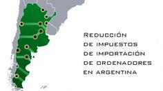 #Comercio_electrónico #Impuestos Argentina reducirá un 35% los impuestos de importación de ordenadores y tabletas