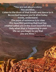 """""""You are not about a story. You are Alive.""""  Words of Peace www.wopg.org"""