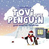 Free Kindle Book -  [Children's eBooks][Free] Tovi the Penguin: goes away for Christmas