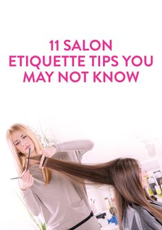 How much to tip at the salon & 10 other pressing questions answered #hair