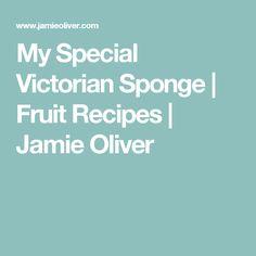 My Special Victorian Sponge | Fruit Recipes | Jamie Oliver