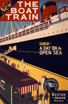New. The Boat Train. Sunday - A Day on the Open Sea. Boston and Main Railroad. Eastern Steamship Lines Inc. Vintage steamship and railroad poster showing a train alongside a cruise ship. Illustrated by  Charles W. Holmes, circa 1925.