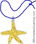 Glue Starfish Craft/Necklace = This pebbly-textured starfish is easily made from white glue sprinkled with sand or glitter. It is fun to wear, display, or hang in a window