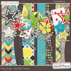 Hey Dude - Border Clusters  from Designs by Connie Prince released Aug 2014