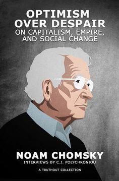 Noam Chomsky | Optimism Over Despair (Book Review)