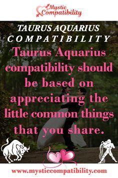 Aquarius Taurus Compatibility, Taurus And Aquarius, Aquarius Quotes, Aquarius Woman, Taurus Woman, Aquarius Men Relationships, Aquarius Relationship, Aquarius Lover, Taurus Lover