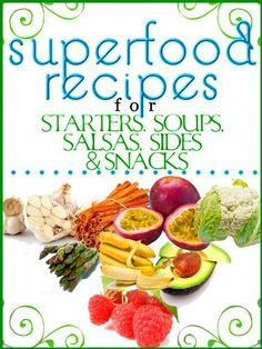 Superfood Recipes For Starters, Soups, Salsas, Sides and Snacks (Superfoods Recipes - the best nutrient rich foods for increased immunity) by Judi Jenkins, http://www.amazon.com/dp/B007GN3YSE/ref=cm_sw_r_pi_dp_PBRDpb08HQ903