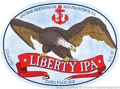 mybeerbuzz.com - Bringing Good Beers & Good People Together...: Anchor Brewing Debuts Liberty IPA, a Modern Twist ...