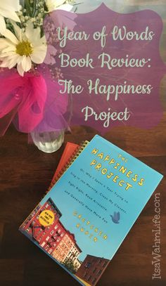 year of words book review: the happiness project ~ ItsaWahmLife.com