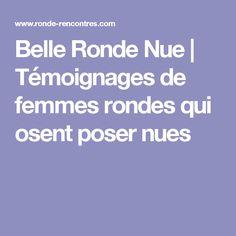 Belle Ronde Nue | Témoignages de femmes rondes qui osent poser nues