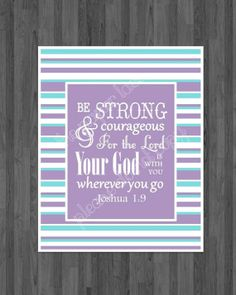 Bible Verse Printable, Nursery and kids Decor, Be Strong and Courageous, Girl Nursery, scrIpture printable Digital Download Playroom decor