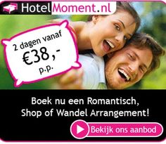 Hotels HotelMoment.nl - keuze uit ruim 5000 arrangementen