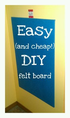 Easy (and cheap!) DIY Felt Board