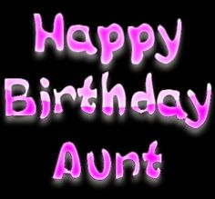 Here you can find a large collection of free ecards that you can use for birthdays! Happy Birthday Aunt, Happy Birthday Ecard, Happy Birthday Greetings, Birthday Wishes, Auntie, Ecards, Birthdays, Neon Signs, E Cards
