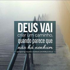 Confia em Deus e tudo mais ELE fará.