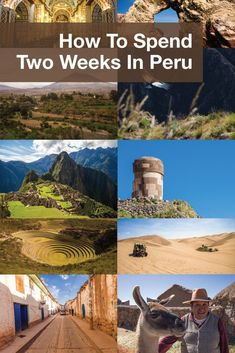 How to spend two weeks in Peru itinerary #cruisetipsforcouples